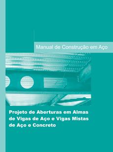 Projeto de Aberturas em Almas de Vigas de A�o e Vigas...