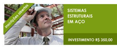 CURSOS ONLINE 2012 - Sistemas Estruturais em Aço - INSCREVA-SE!