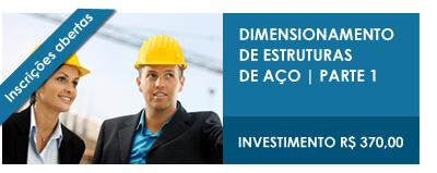 CURSOS ONLINE 2012 - Dimensionamento de Estruturas de Aço - Parte 1 - INSCREVA-SE!