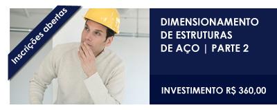 CURSOS ONLINE 2012 - Dimensionamento de Estruturas de Aço - Parte 2 - INSCREVA-SE!