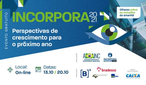 INCORPORA 2021 - Fórum Brasileiro das Incorporadoras – ABRAINC