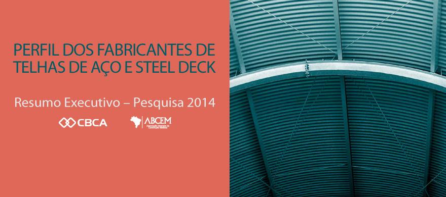 Perfil dos Fabricantes de Telhas de A�o e Steel Deck