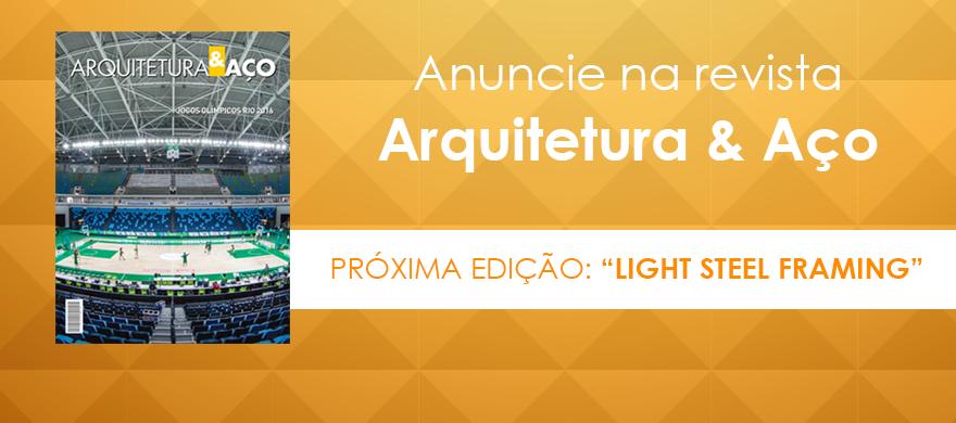 Anuncie na Revista AA - Edi��o Light Steel Framing
