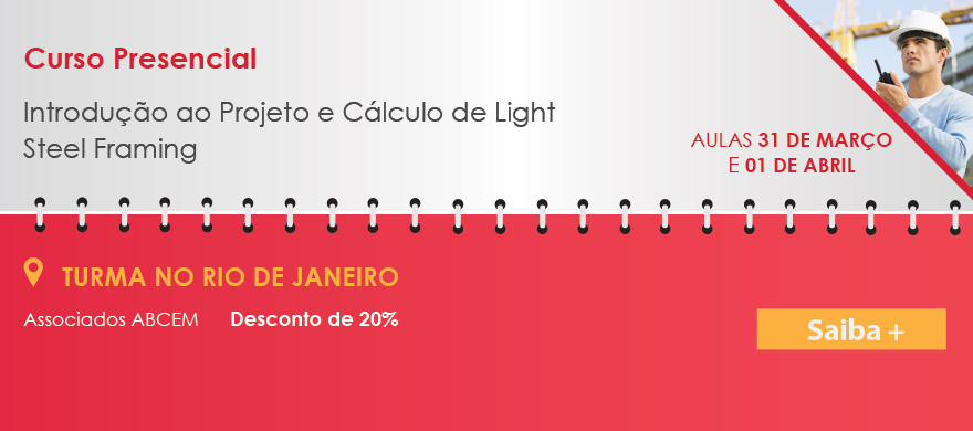 Curso Presencial Introdução ao Projeto e Cálculo de Light Steel Framing