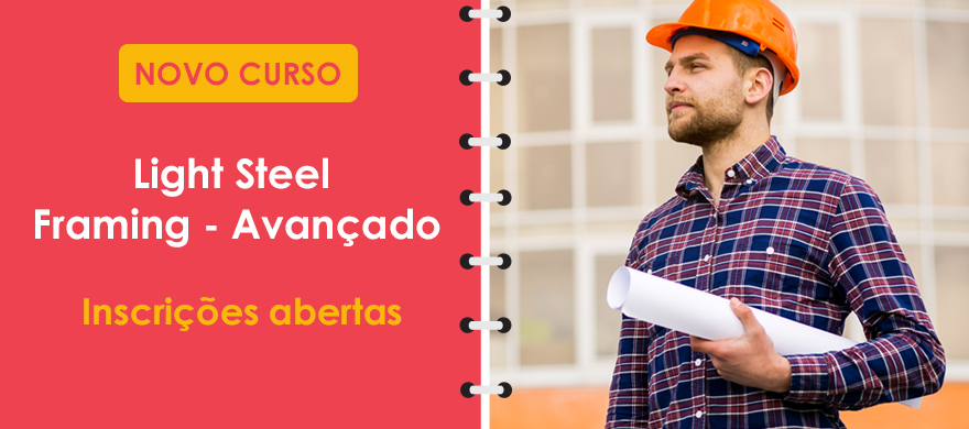 Curso Presencial: Curso Light Steel Framing Avançado
