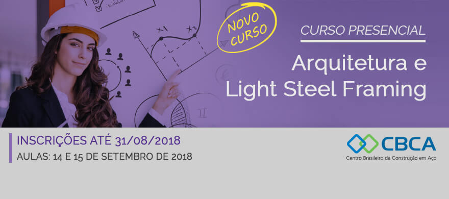 Curso Presencial - Arquitetura e Light Steel Framing