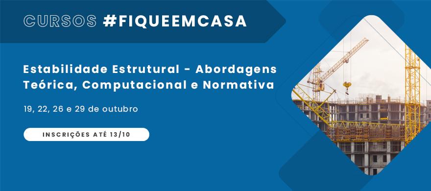 Curso #fiqueemcasa - Estabilidade Estrutural - Abordagens Teórica, Computacional e Normativa